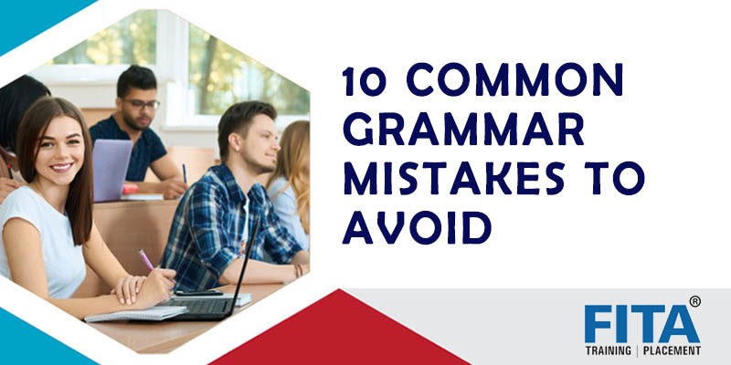 COMMON GRAMMAR MISTAKES TO AVOID
