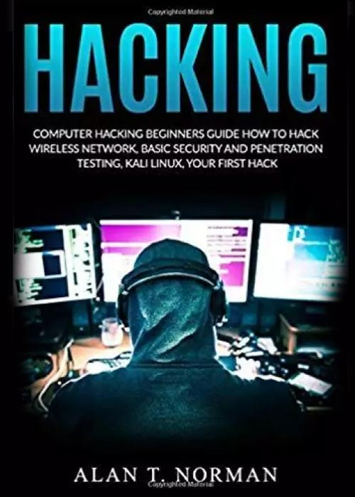 Computer Hacking Beginners Guide: How to Hack Wireless Network Basic Security and Penetration Testing Kali Linux