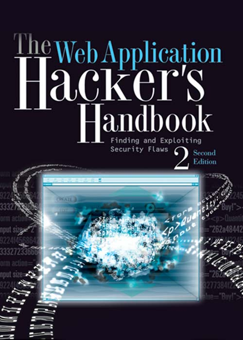 The Web Application Hackers Handbook: Finding and exploiting security flaws