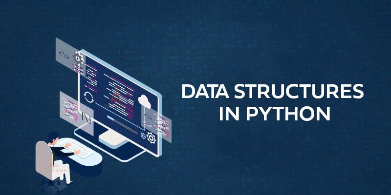 Data Structures in Python | Python Queue | Python Linked List | Python trie