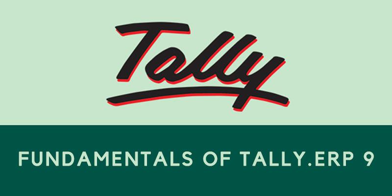 Fundamentals of TALLY.ERP 9 - FITA