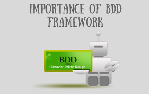 The importance of BDD Framework